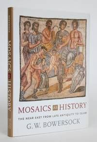 image of Mosaics as History: The Near East from Late Antiquity to Islam