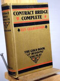 Contract Bridge Complete: The Gold Book of Bidding and Play