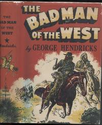The Badman of the West
