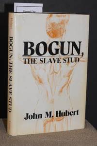 Bogun, The Slave Stud