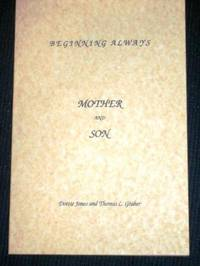 Beginning Always: Mother and Son