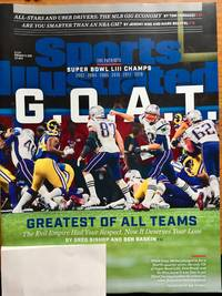 Sports Illustrated Magazine (February 11, 2019) G.O.A.T. Greatest of All Teams New England Patriots Superbowl LIII Champs