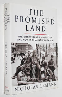 The Promised Land: The Great Black Migration and How It Changed America by Lemann, Nicholas - 1991