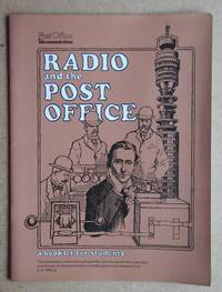 Radio and the Post Office. A Booklet for Students.