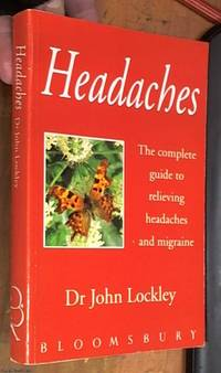 image of Headaches – the complete guide to relieving headaches and migraines – Complementary therapy by Karen Sullivan