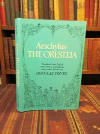 Aeschylus: The Oresteia (English and Ancient Greek Edition)