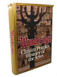 image of WANDERINGS :  Chaim Potok's History of the Jews