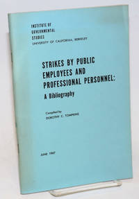 Strikes by public employees and professional personnel: a bibliography