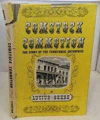 Comstock Commotion The Story of the Territorial Enterprise and Virginia  City News