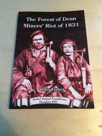 image of The Forest of Dean Miners' Riot of 1831