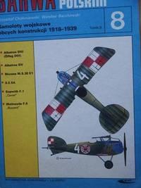Samoloty Wojskowe Obcych Konstrukcji 1918-1939, Tomik 8 (Foreign Aircraft in Polish Air Force,...