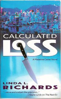Calculated Loss: A Madeline Carter Novel