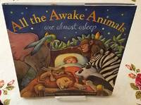 image of ALL THE AWAKE ANIMALS are Almost Alseep