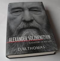 Alexander Solzhenitsyn : A Century in His Life