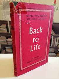 Back To Life:  poems from behind the Iron Curtain