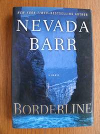 Borderline by  Nevada Barr - First edition first printing - 2009 - from Scene of the Crime Books, IOBA (SKU: biblio9470)