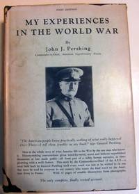 My Experiences in the World War (Two-volume set)