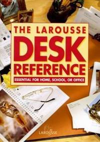 The Larousse Desk Reference