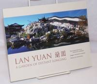 Lan Yuan: a garden of distant longing