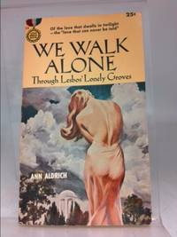 image of We walk alone: A Gold medal original (Gold medal book)