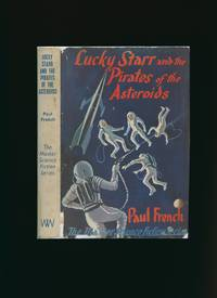 Lucky Starr and the Pirates of the Asteroids [The Master of Science Fiction Series No. 7] by  Isaac [1920-1992] Writing as Paul French Asimov - First Edition - 1954 - from Little Stour Books PBFA and Biblio.com