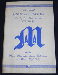 image of 16th Annual Show and Dance -- Saturday Eve., May 7th, 1949 Club Del Rio [Manoa Athletic Association program]