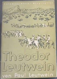 Theodor Leutwein der Eroberer Deutsch-Sudwestafrikas (Colemans kleine Biographien, Heft 44)