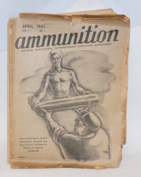 Ammunition: Official publication of the Education Department, Inernational Union, United Automobile, Aircraft, and Agricultural Implement Workers of America (UAW-CIO) [21 issues]
