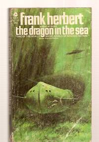 THE DRAGON IN THE SEA [also published as 21ST CENTURY SUB]