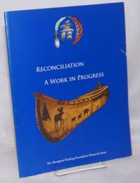 image of Reconciliation: A Work in Progress