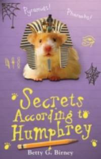 Secrets According to Humphrey (Humphrey the Hamster)