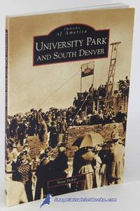 University Park and South Denver (Images of America series)