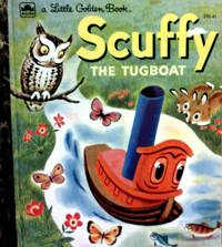 A Little Golden Book Scuffy THE TUG BOAT and His Adventures Down the River