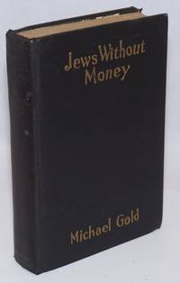 Jews without money Woodcuts by Howard Simon. With a special introduction by the author