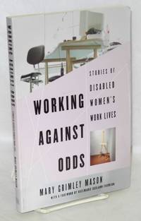 image of Working Against Odds: Stories of Disabled Women's Work Lives