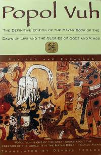 image of Popol Vuh: The Definitive Edition of the Mayan Book of the Dawn of Life And the Glories of Gods and Kings