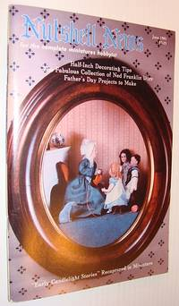 Nutshell News Magazine - For the Complete Miniature Hobbyist, June 1985 - Early Candlelight Stories Recaptured in Miniature