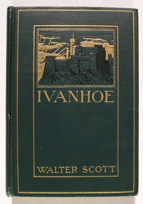 a literary analysis of the book ivanhoe by sir walter scott Sir walter scott's ivanhoe david purdie and sir walter scott print  -in-chief of the burns encyclopaedia which deals with the life and work of the poet robert burns and is chairman of the sir walter scott club of  the lady of the lake and the heart of midlothian are regarded as classics of literature ivanhoe was scott's first novel to.