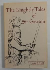 The Knightly Tales of Sir Gawain