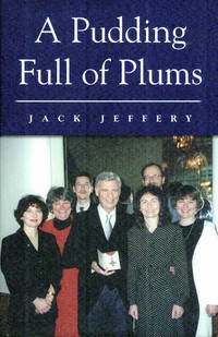 A Pudding Full of Plums. Signed copy