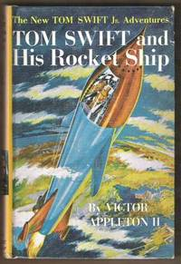 TOM SWIFT AND HIS ROCKET SHIP The New Tom Swift Jr. Adventures #3