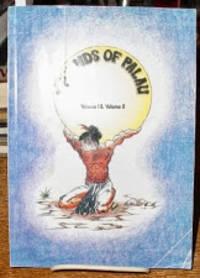 Legends of Palau, Vol. I and II
