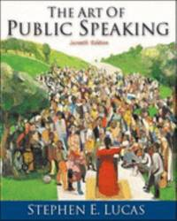 The Art of Public Speaking, PowerWeb and Topic Finder by Stephen E. Lucas - 2000
