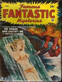 """FAMOUS FANTASTIC MYSTERIES: October, Oct. 1950 (""""The Woman Who Couldn't Die"""")"""