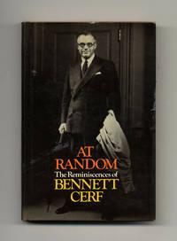 At Random: the Reminiscences of Bennett Cerf  - 1st Edition/1st Printing