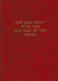 Out and About with the Old Man of the Moors. Signed by  J W Stainsby - Signed First Edition - 1857 - from Barter Books Ltd and Biblio.com