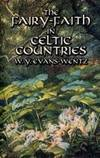 The Fairy Faith In Celtic Countries