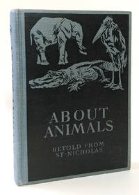 About Animals, Retold from St. Nicholas (Magazine)