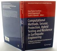 image of Computational Methods, Seismic Protection, Hybrid Testing and Resilience in Earthquake Engineering: A Tribute to the Research Contributions of Prof. A ... Geological and Earthquake Engineering)