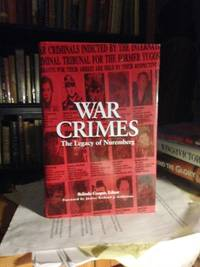 War Crimes. The Legacy of Nuremberg